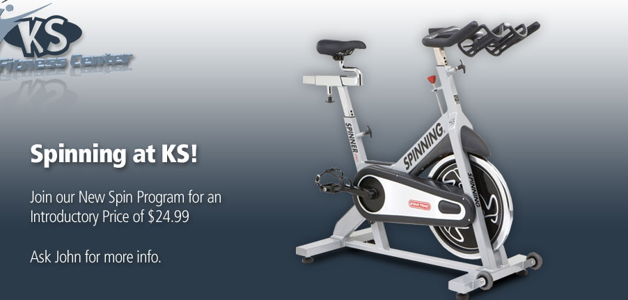 New Spin Bikes at KS! Join our New Spin Program for an Introductory Price of $14.99 Ask John for more info.
